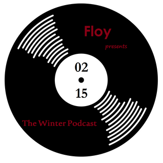 Floy - The Winter Podcast // 02-15