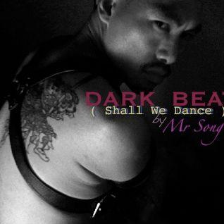 DARK BEAT ( Shall We Dance ...?!?)  Halloween 2011