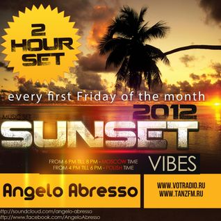 Angelo Abresso present Sunset Vibes #episod 5 Guestmix D05 @Tanz FM