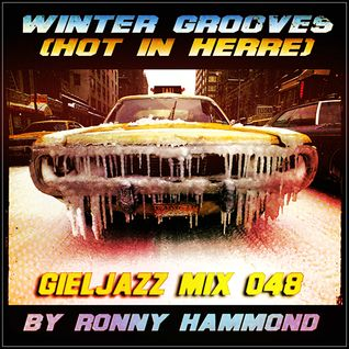 GJ48 - Winter Grooves (Hot In Herre) - Broadcast 27-12-14 (GielJazz - Radio6.nl) (PRE-RELEASE)