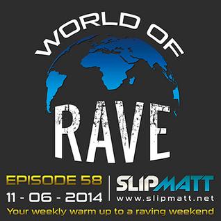 Slipmatt - World Of Rave #58