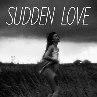 Sudden Love