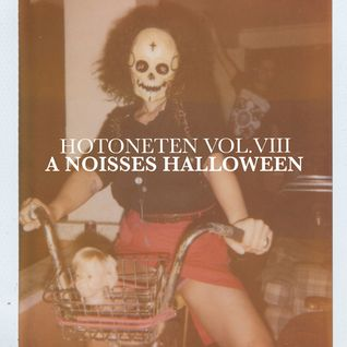 Hotoneten Vol. 8 - A NOISSES Halloween