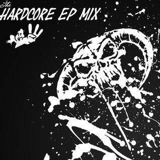 The Hardcore EP Mix 3