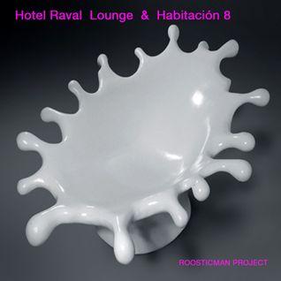 Hotel Raval Lounge & Habitaciòn 8