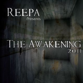 The Awakening (Mixed by Reepa)