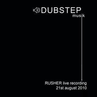 Rusher live at DUBSTEP musik (August 2010)