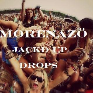 MORENAZÖ- Jaçkđ Up Drops