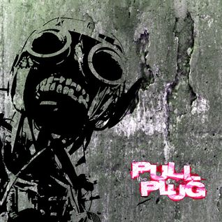 Pull The Plug - 30th June 2016