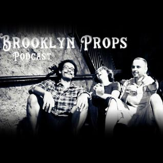 Brooklyn Props - The Masculinity Episode