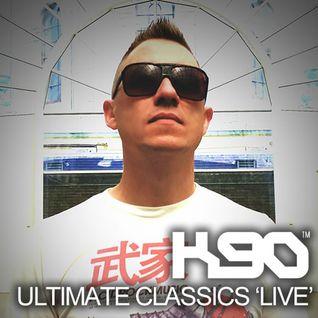K90 - ULTIMATE CLASSICS 'LIVE'