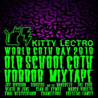 Kitty Lectro - World Goth Day DJ Mix 2010