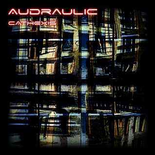 UP DIGITAL PRESENTS AUDRAULIC - CATHEXIS SHOWCASE