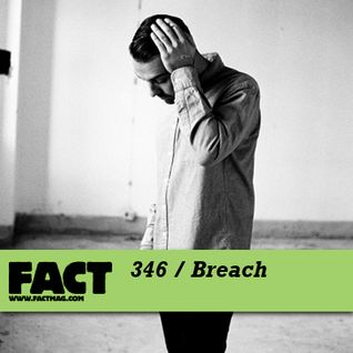 FACT mix 346 - Breach (Sep '12)