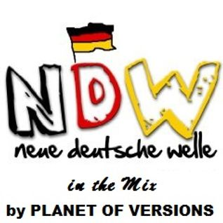 Neue Deutsche Welle In The Mix (by PLANET OF VERSIONS)