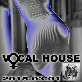 Deep Vocal House_2015.03.01