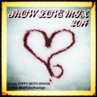 SNOW LOVE MIX 2014 FEB mix by STIFFY (BOTH WINGS)