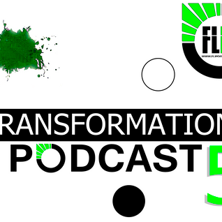 The transformation PodCast 5. Enjoy it