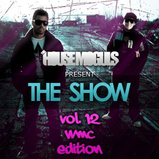 """The Show"" Vol. 12 WMC 2010 Edition"