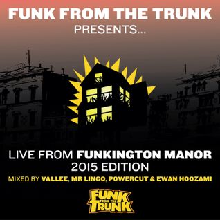 Live From Funkington Manor  - 2015 Edition