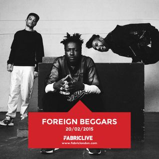 Foreign Beggars - FABRICLIVE Promo Mix (Feb 2015)
