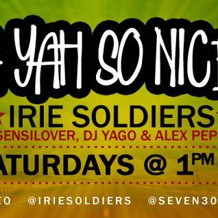 """A YAH SO N!CE"" IRIE SOLDIERS Radio MixShow #37/2013 - Fresh Reggae&Dancehall Hits! (DjSensilover)"