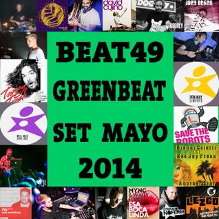 Beat 49 Greenbeat Set Mayo 2014