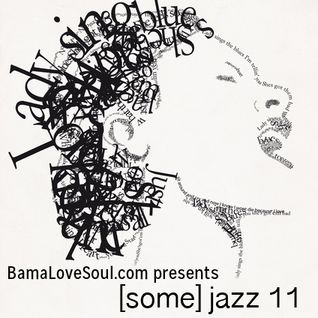 BamaLoveSoul.com presents [some] jazz 11