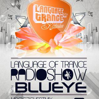 Language of Trance 241 with BluEye & Magic 7 Guestmix by Etasonic (GER)