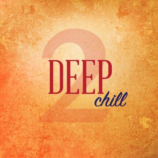 Deep Chill #2 - October 2015