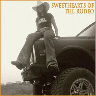 Sweethearts Of The Rodeo Vol 1