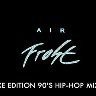 air frost 30 min. mixtape