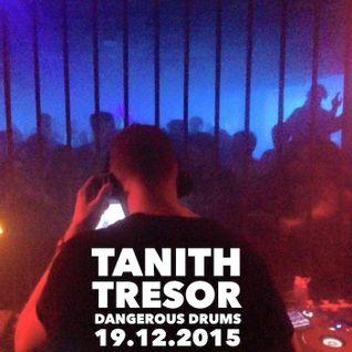 Tanith @ Dangerous Drums Tresor 2015-12-19