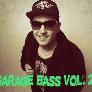 DjSuperStereo - Garage Bass Vol. 2