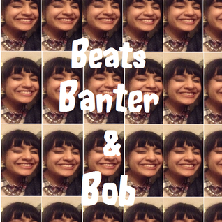 Beats, Banter & Bob (Wired Radio, Goldsmiths) - 4/12/13