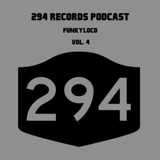 294 Records Podcast by Funkyloco
