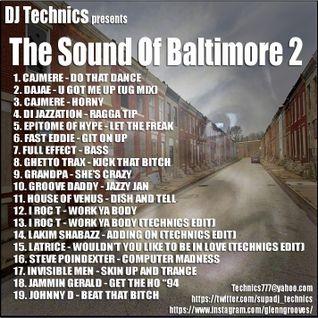 DJ Technics - The Sound Of Baltimore 2