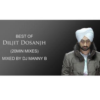 Best Of DIljit Dosanjh (20min Mixes)