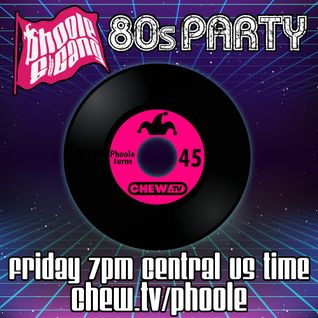 Phoole and the Gang | Show 155 | 80s Party!  | via Chew.tv | 29 July 2016