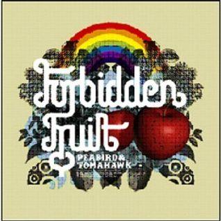 FORBiDDEN FRUiT 1 - Tomahawk & Peabird