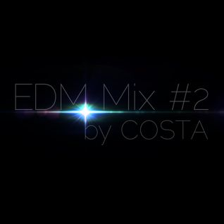 EDM Mix #2 by COSTA