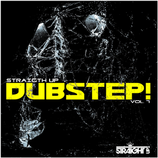 Various Artists - Straight Up Dubstep! Vol. 7 (Album MegaMix)
