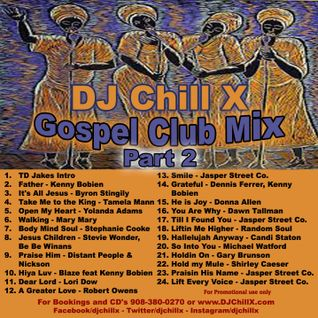 GOSPEL House Music Mix - Gospel Mix 2 by DJ Chill X