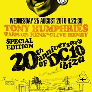 Tony Humphries @ DC10, Ibiza - 25.08.2010 - SPECIAL EDITION - 20th Anniversary of DC10