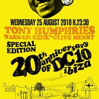 Tony Humphries @ DC10, Ibiza - 25.08.2010 - SPECIAL EDITION - 20th Anniversary of DC10