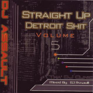 Straight Up Detroit Vol. 5
