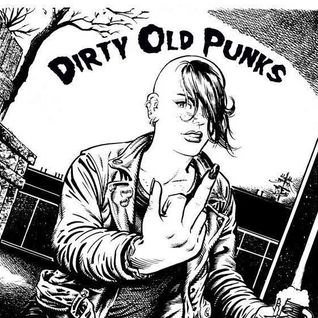 """Dirty Old Punks"" punk rock radio show 20/02/2015"