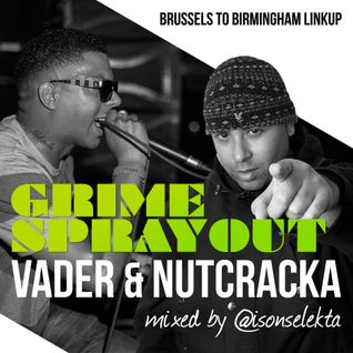 VADER x NUTCRACKA x I-SON - GRIME SPRAYOUT (Brussels to Birmingham)