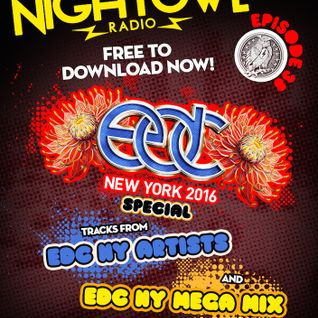 Night Owl Radio 038 EDC New York 2016 Mega-Mix