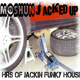 Moshun - Jacked up